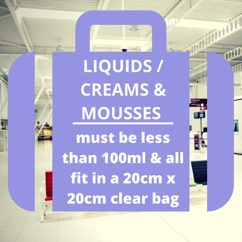 Airport Security - Liquids no bigger than 100ml