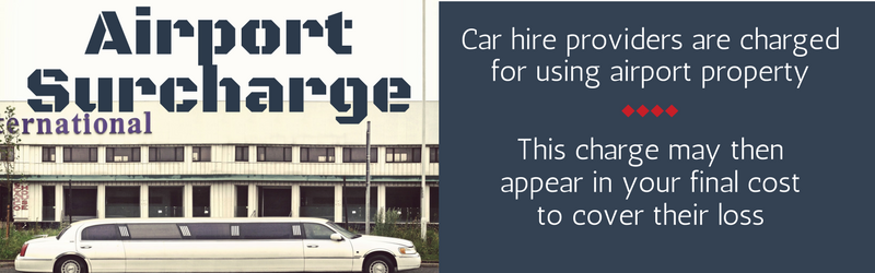 The airport surcharge is a fee added to your car hire as the hire company pay a premium to be based on site.
