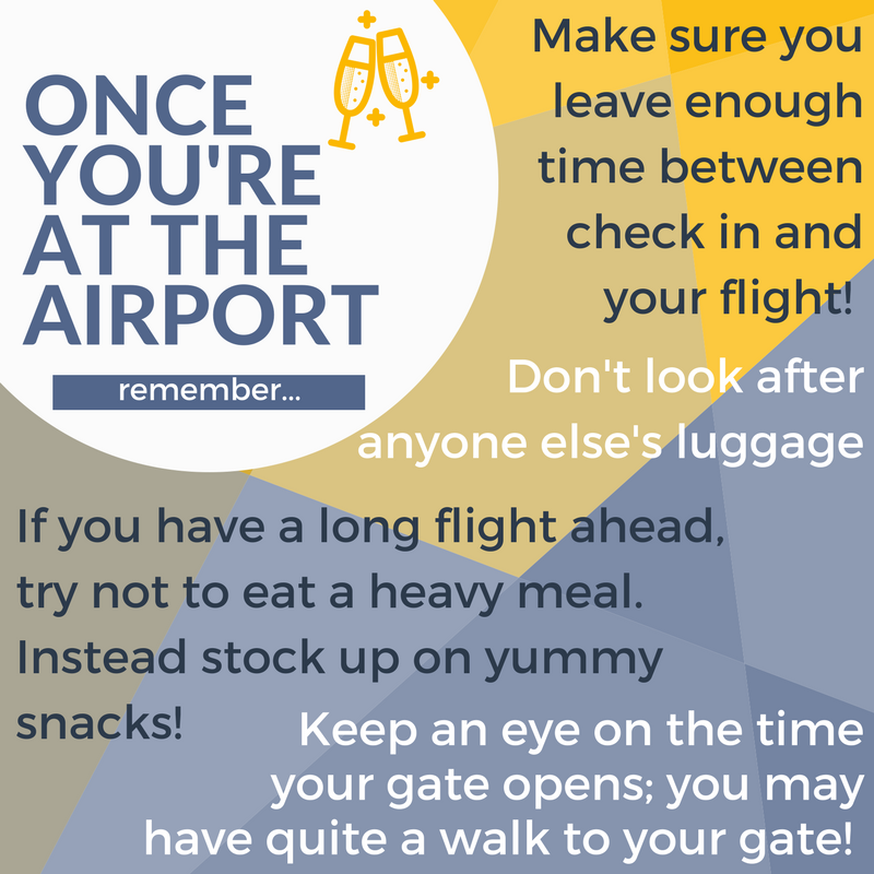 Planning you trip and your time at the airport. Make sure you check in with plenty of time, leave enough time to get to your gate and even stock up on snacks for the plane