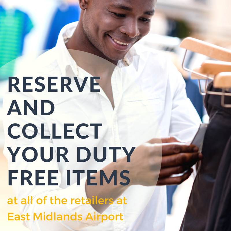 Reserve and collect your duty free items