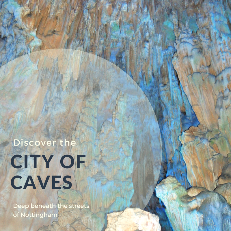 Things to do in the East Midlands - City of Caves