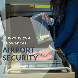 Know your security allowances to avoid disappointment at security - Terminal information