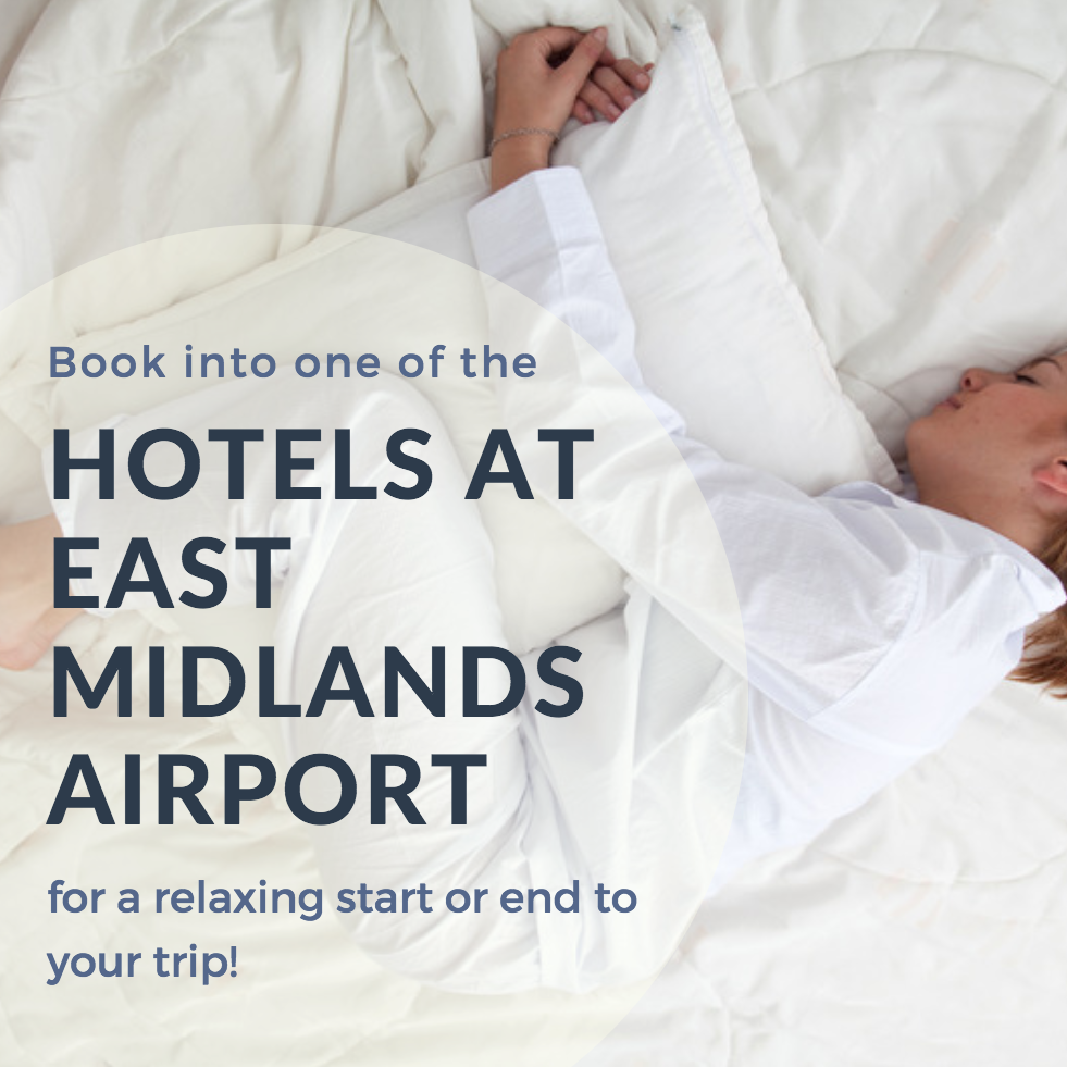Hotels at East Midlands Airport
