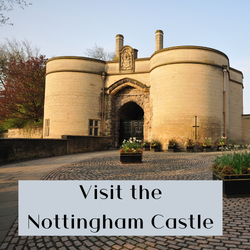 East Midlands Local Attractions - nottingham castle